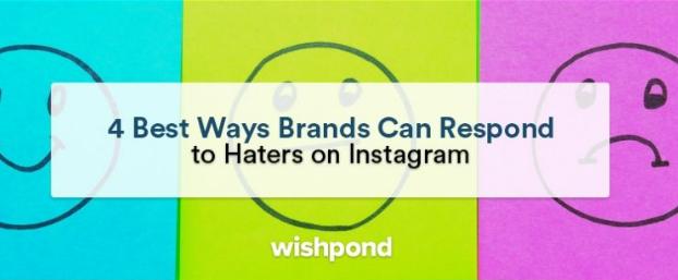 品牌可以在Instagram上回应仇恨者的4种最佳方式